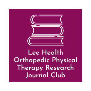 Lee Health Orthopedic Physical Therapy Research Journal Club