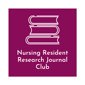 Nursing Resident Research Journal Club