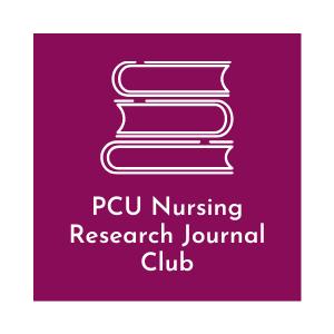 PCU Nursing Research Journal Club